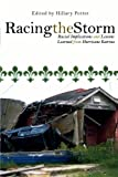 img - for Racing the Storm: Racial Implications and Lessons Learned from Hurricane Katrina book / textbook / text book