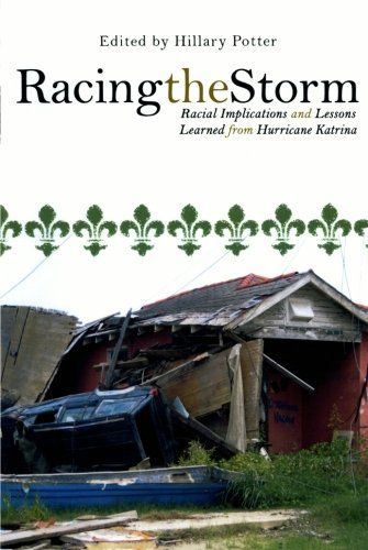 Racing the Storm: Racial Implications and Lessons Learned...