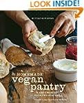 The Homemade Vegan Pantry: The Art of...