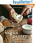 The Homemade Vegan Pantry: The Art of...