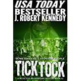 Tick Tock (A Detective Shakespeare Mystery, Book #2) (Detective Shakespeare Mysteries)by J. Robert Kennedy