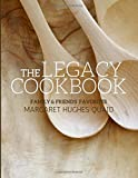 img - for The Legacy Cookbook: Family & Friend's Favorites book / textbook / text book