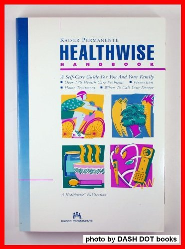 kaiser-permanente-healthwise-handbook-a-self-care-guide-for-you-and-your-family