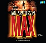 Max: A Maximum Ride Novel, Narrated By Jill Apple, 5 Cds [Complete & Unabridged Audio Work]