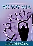 img - for Yo Soy Mia. El Camino de las Mujeres Hacia su Propia Identidad (Conflictos y Aprendizaje Vital n  2) (Spanish Edition) book / textbook / text book