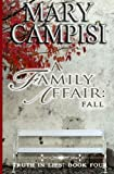 img - for A Family Affair: Fall (Truth in Lies) (Volume 4) book / textbook / text book