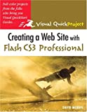 Creating a Web Site with Flash CS3 Professional:Visual QuickProject Guide