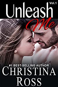 Unleash Me, Vol. 1 by Christina Ross ebook deal