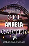 Get Angela Carter - A Radio Play with werewolves, witches gangsters and booksellers