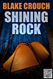 Shining Rock (A Short Story)