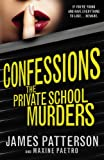 James Patterson Confessions: The Private School Murders: (Confessions 2)