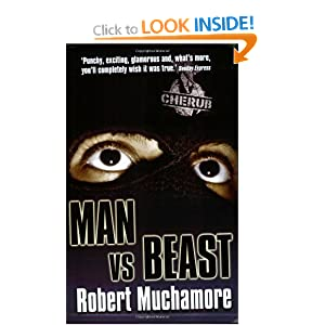 Man vs Beast (Cherub): Amazon.co.uk: Robert Muchamore ...