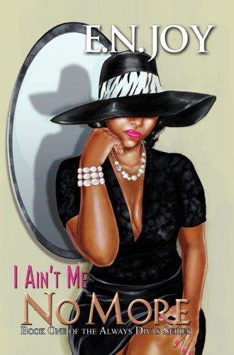 I Ain't Me No More (Urban Books)