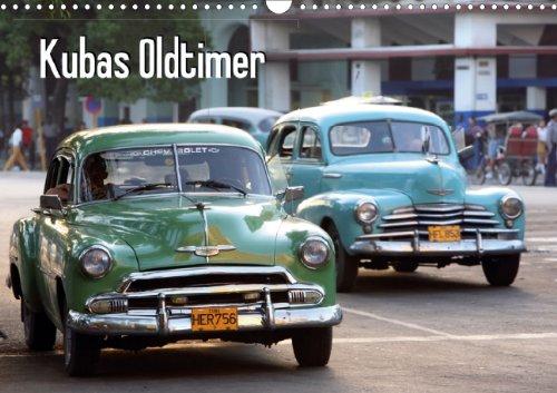 Kubas Oldtimer (Wandkalender 2013 DIN A3 quer)