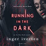 Running in the Dark | Inger Iversen