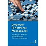 """Corporate Performance Management. Ein ganzheitlicher Ansatz zur Gestaltung der Unternehmenssteuerungvon """"Alexander Nyiri"""""""