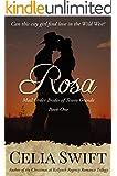 Rosa (Mail Order Brides of Tesoro Grande Book 1)