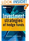 Investment Strategies of Hedge Funds (The Wiley Finance Series)