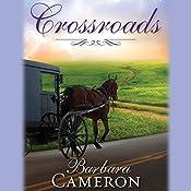 Crossroads: Amish Roads Series, Book 2 | Barbara Cameron