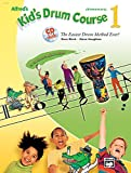 Alfreds Kids Drum Course 1 (Book & CD) (Kids Courses!)