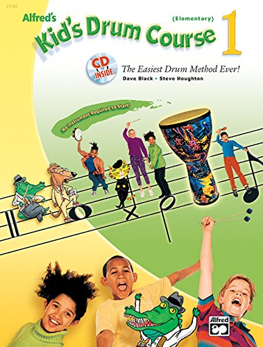 Alfred's Kid's Drum Course 1 (Book & CD) (Kid's Courses!)