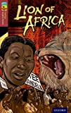 img - for Oxford Reading Tree Treetops Graphic Novels: Level 15: Lion of Africa book / textbook / text book