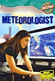 img - for Meteorologist (Cool Careers) book / textbook / text book