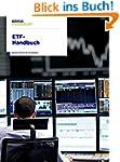 ETF-Handbuch: Know-how für Ihr Invest...