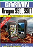 Garmin Getting the Most From Your GPS: Oregon 550, 550T [DVD] [2012] [NTSC]