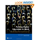 Putting Higher Education to Work: Skills and Research for Growth in East Asia (World Bank East Asia and Pacific Regional Report)