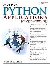 Core Python Applications Programming (3rd Edition)