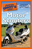 The Complete Idiot's Guide to Motor Scooters