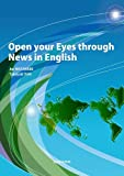 ニュース英語で世界を拓く-Open your Eyes through News in English