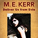 Deliver Us from Evie Audiobook by M.E. Kerr Narrated by Maxwell Glick