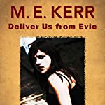 Deliver Us from Evie | M.E. Kerr