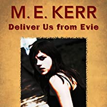Deliver Us from Evie (       UNABRIDGED) by M.E. Kerr Narrated by Maxwell Glick