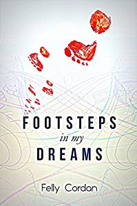 Footsteps In My Dreams by Felly Cordan ebook deal