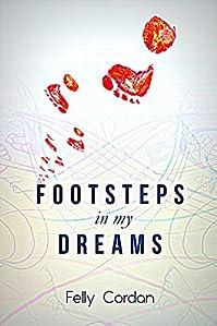 Footsteps In My Dreams by Felly Cordan ebook deal