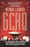 img - for Gchq: The Uncensored Story of Britain's Most Secret Intelligence Agency book / textbook / text book