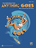 Anything Goes: Vocal Selections Piano/Vocal