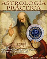 ASTROLOG&#205;A PR&#193;CTICA (Spanish Edition)
