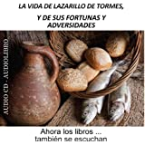 La vida de Lazarillo de Tormes, y de sus fortunas y adversidades [The Life of Lazarillo de Tormes and of His Fortunes and Adversities]