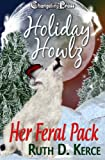 img - for Her Feral Pack (Holiday Howlz) book / textbook / text book