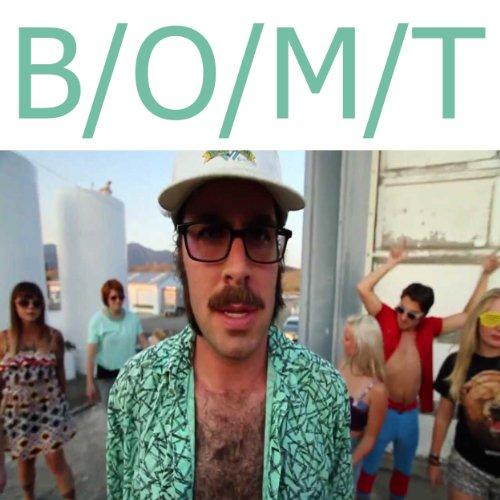 B/O/M/T [Explicit]