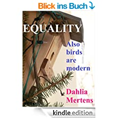 EQUALITY - Also birds are modern