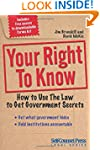 Your Right To Know: How to Use the La...