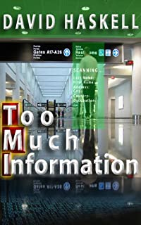 (FREE on 10/20) Too Much Information by David Haskell - http://eBooksHabit.com