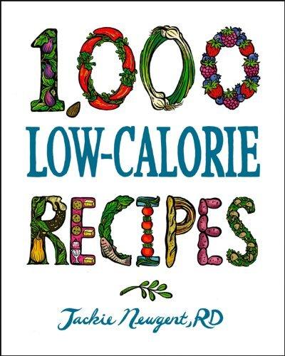 1,000 Low-Calorie Recipes (1,000 Recipes)