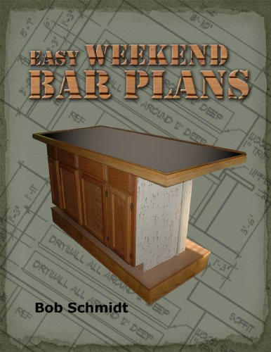 Easy Weekend Bar Plans: Build a bar in a weekend for <$500 (Build A Bar compare prices)