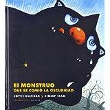 El monstruo que se comió la oscuridad (Cuentos (barbara Fiore))